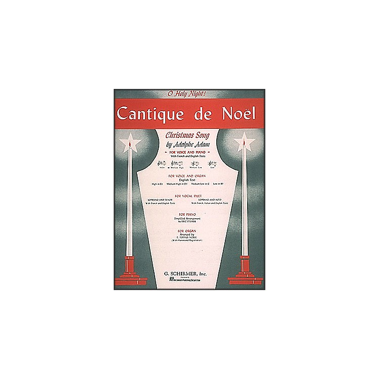 G. Schirmer Cantique De Noel (O Holy Night) In D Flat for Medium High Voice By Adam / Deis