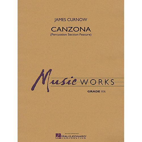 Hal Leonard Canzona (Percussion Section Feature) Concert Band Level 1.5 Composed by James Curnow-thumbnail