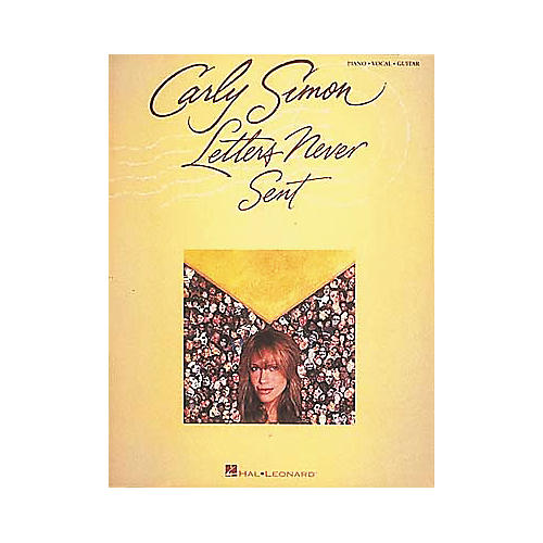 Hal Leonard Carly Simon - Letters Never Sent Piano, Vocal, Guitar Songbook