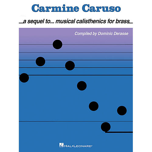 Hal Leonard Carmine Caruso - A Sequel to Musical Calisthenics for Brass Instructional Book by Carmine Caruso-thumbnail