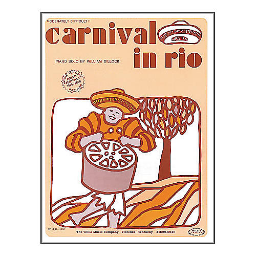 Willis Music Carnival In Rio Early Intermediate Piano Solo by William Gillock