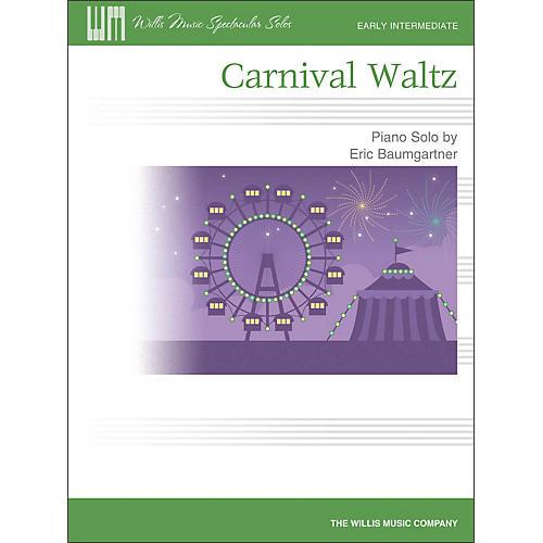 Willis Music Carnival Waltz - Early Intermediate Piano Solo Sheet
