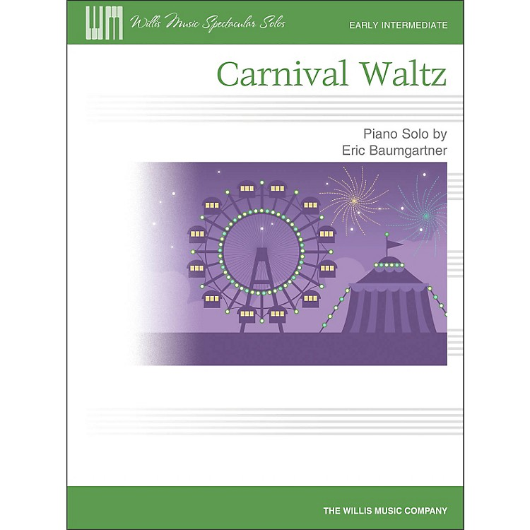 Willis Music Carnival Waltz - Early Intermediate Piano Solo Sheet