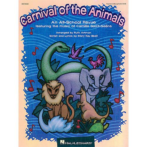 Hal Leonard Carnival of the Animals (Musical) TEACHER ED Arranged by Ruth Artman