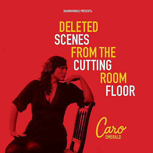 Alliance Caro Emerald - Deleted Scenes from the Cutting Room Floor