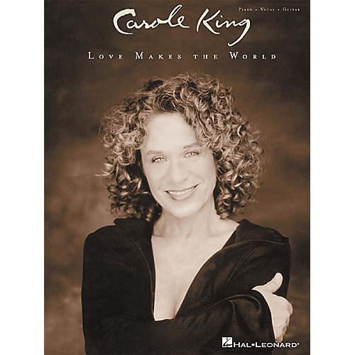 Hal Leonard Carole King - Love Makes the World Piano, Vocal, Guitar Songbook