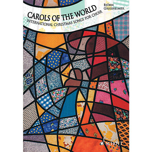 Schott Carols of the World Composed by Various Arranged by Björn Griesheimer-thumbnail