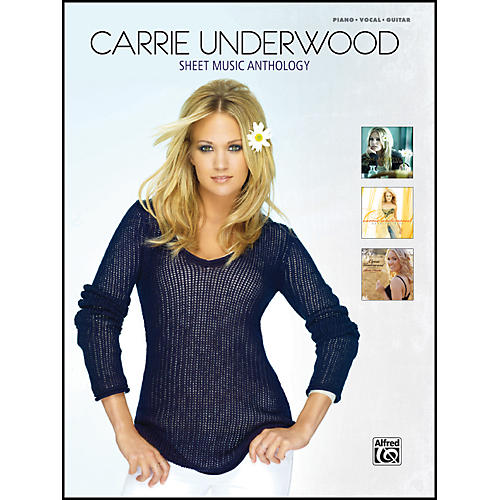Alfred Carrie Underwood - Sheet Music Anthology - Piano/Vocal/Chords