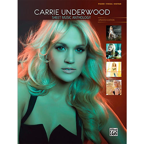 Alfred Carrie Underwood Sheet Music Anthology (Updated Edition) P/V/C Book