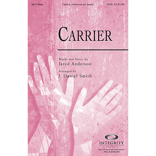 Integrity Choral Carrier ORCHESTRA ACCOMPANIMENT by Jared Anderson Arranged by J. Daniel Smith