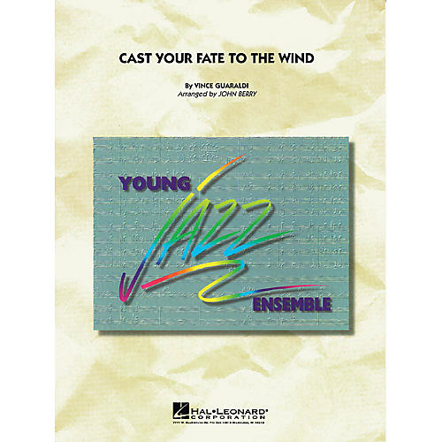 Hal Leonard Cast Your Fate to the Wind Jazz Band Level 3 Arranged by John Berry