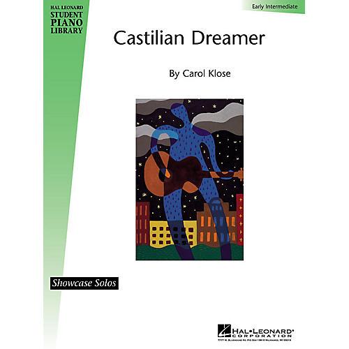 Hal Leonard Castilian Dreamer Piano Library Series by Carol Klose (Level Early Inter)-thumbnail