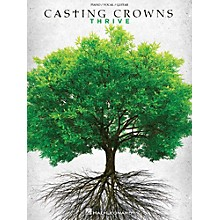 Hal Leonard Casting Crowns - Thrive for Piano/Vocal/Guitar