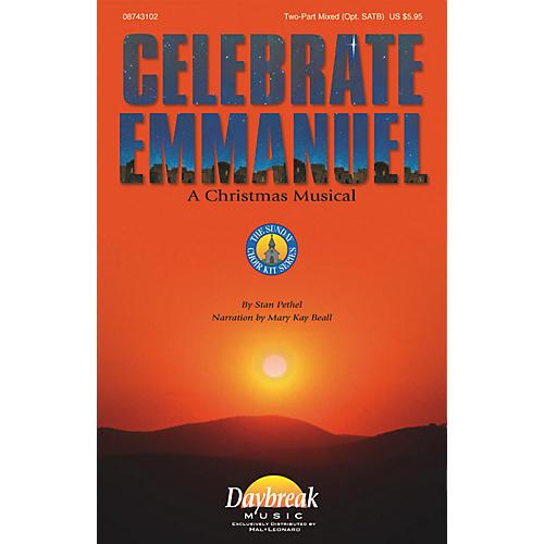 Daybreak Music Celebrate Emmanuel (Preview Pak) Preview Pak Composed by Stan Pethel