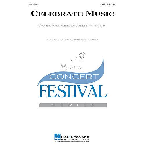 Hal Leonard Celebrate Music SATB composed by Joseph M. Martin