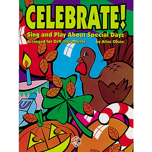 Alfred Celebrate! Sing and Play About Special Days