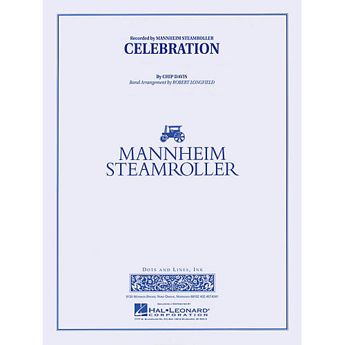 Mannheim Steamroller Celebration Concert Band Level 3-4 by Mannheim Steamroller Arranged by Robert Longfield