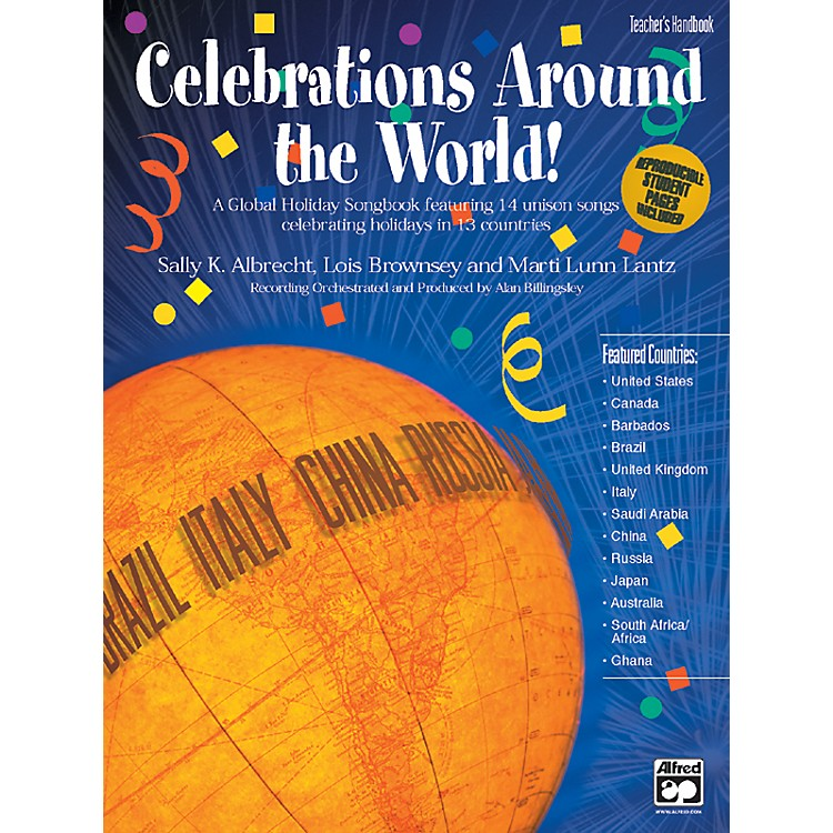 Alfred Celebrations Around the World! A Global Holiday Songbook Teacher's Handbook