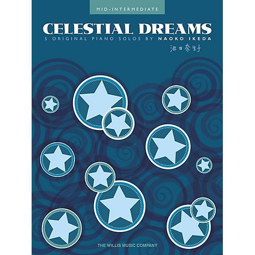 Willis Music Celestial Dreams (Mid-Inter Level) Willis Series Book by Naoko Ikeda-thumbnail