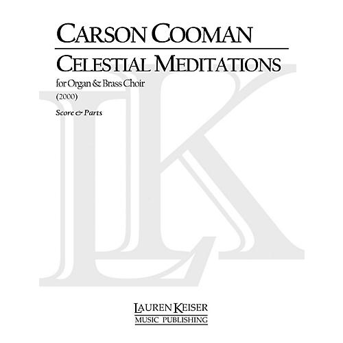 Lauren Keiser Music Publishing Celestial Meditations (for Nine-Brass Choir and Organ) LKM Music Series Composed by Carson Cooman-thumbnail