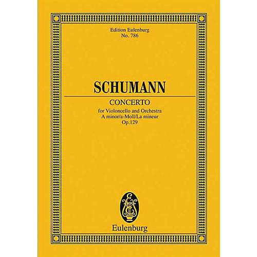 Eulenburg Cello Concerto, Op. 129 (in A minor) Schott Series Composed by Robert Schumann Arranged by Max Hochkofler