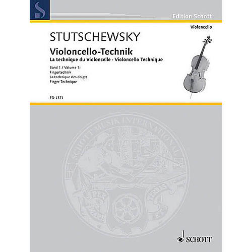 Schott Cello Method - Volume 1 Finger Technique Schott Series