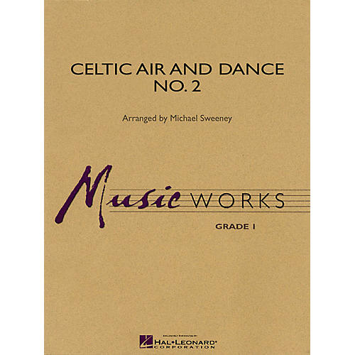 Hal Leonard Celtic Air and Dance No. 2 Concert Band Level 1.5 Arranged by Michael Sweeney-thumbnail