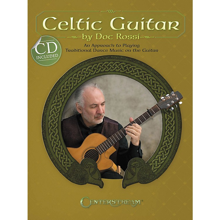 Centerstream Publishing Celtic Guitar: An Approach To Playing Traditional Dance Music On The Guitar (BK/CD)