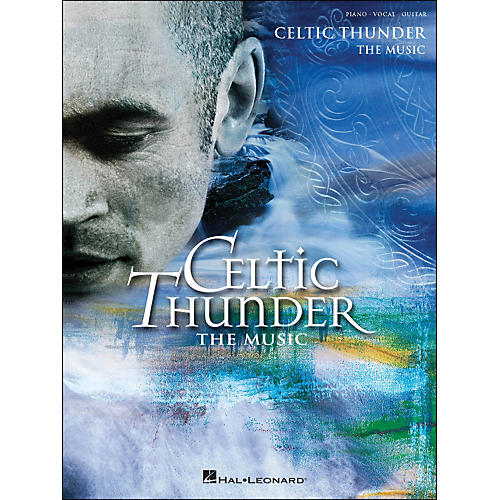 Hal Leonard Celtic Thunder arranged for piano, vocal, and guitar (P/V/G)