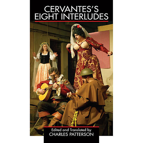 Applause Books Cervantes's Eight Interludes Applause Books Series Softcover Written by Miguel de Cervantes