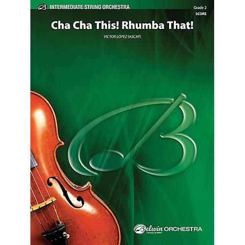 Alfred Cha Cha This Rhumba That String Orchestra Grade 2-thumbnail