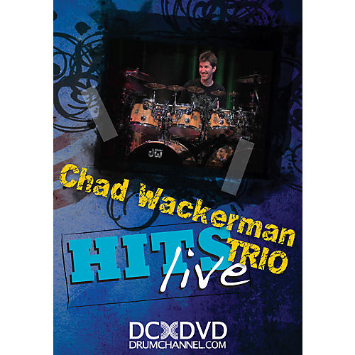 The Drum Channel Chad Wackerman Trio Hits Live DVD