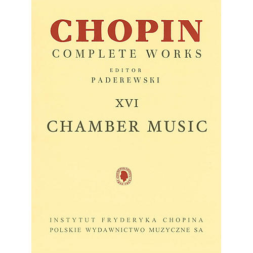 PWM Chamber Music - Chopin Complete Works Vol. XVI PWM Series Composed by Frédéric Chopin-thumbnail