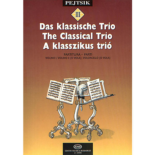 Editio Musica Budapest Chamber Music Method for Strings - Volume 3 (The Classical Trio) EMB Series by Various-thumbnail