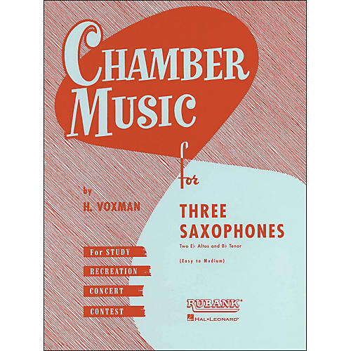 Hal Leonard Chamber Music Series Three Saxophones Two Altos And Tenor - Easy To Medium