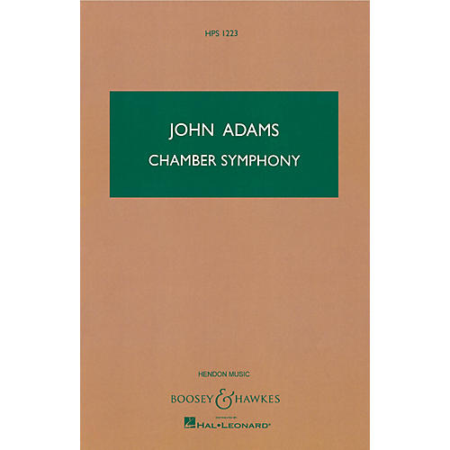 Boosey and Hawkes Chamber Symphony Boosey & Hawkes Scores/Books Series Composed by John Adams-thumbnail