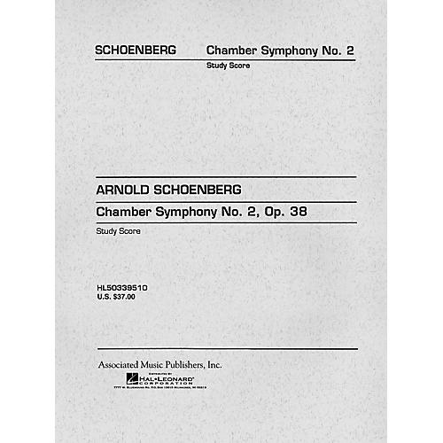 G. Schirmer Chamber Symphony No. 2, Op. 38 (Study Score No. 97) Study Score Series Composed by Arnold Schoenberg