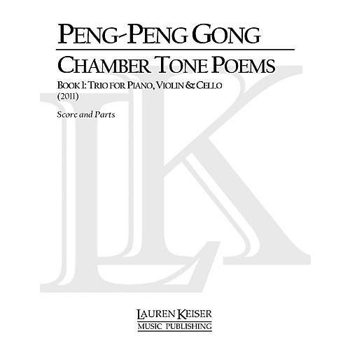 Lauren Keiser Music Publishing Chamber Tone Poems, Book 1: Trio for Piano and Strings LKM Music Series by Peng-Peng Gong-thumbnail