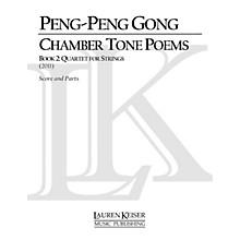 Lauren Keiser Music Publishing Chamber Tone Poems, Book 2: Quartet for Strings LKM Music Series by Peng-Peng Gong