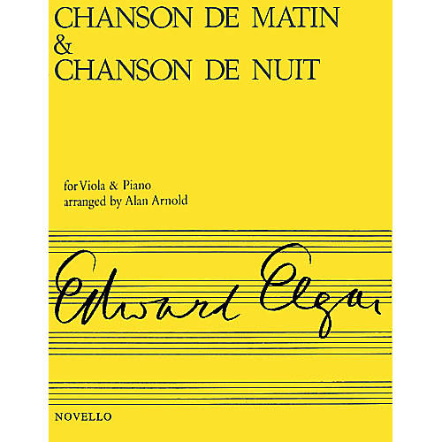 Novello Chanson de Matin and Chanson de Nuit (Viola & Piano) Music Sales America Series-thumbnail