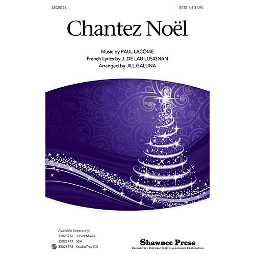 Shawnee Press Chantez Noel SATB arranged by Jill Gallina