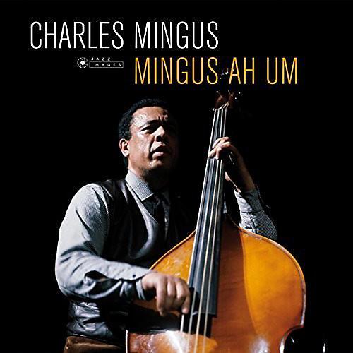 Alliance Charles Mingus - Ah Um