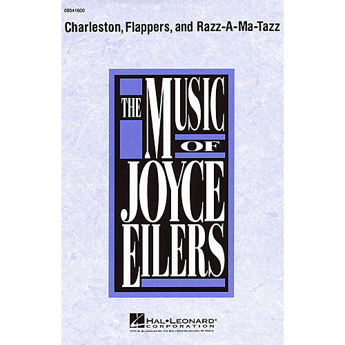 Hal Leonard Charleston, Flappers, and Razz-A-Ma-Tazz SATB composed by Joyce Eilers-thumbnail