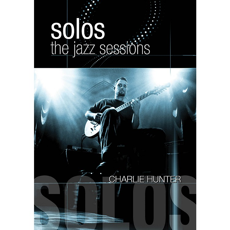 Hal Leonard Charlie Hunter - Solos: The Jazz Sessions DVD