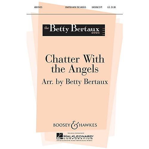 Boosey and Hawkes Chatter with the Angels (Betty Bertaux Choral Series) 2-Part arranged by Betty Bertaux-thumbnail