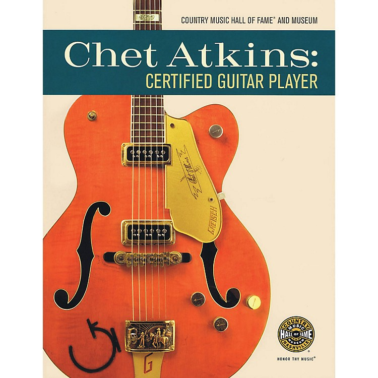 Hal Leonard Chet Atkins: Certified Guitar Player Book