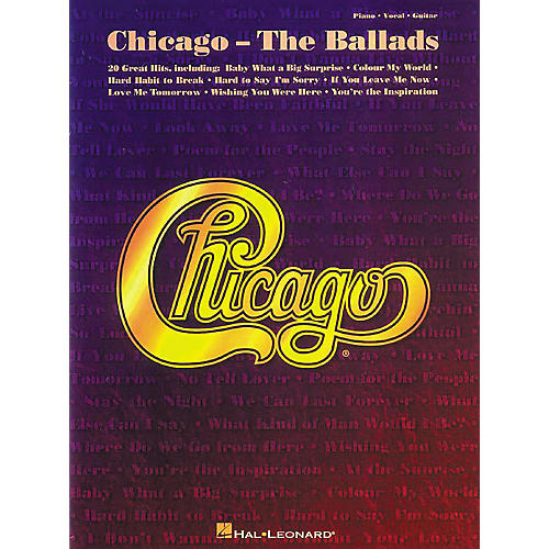 Hal Leonard Chicago - The Ballads Piano, Vocal, Guitar Songbook