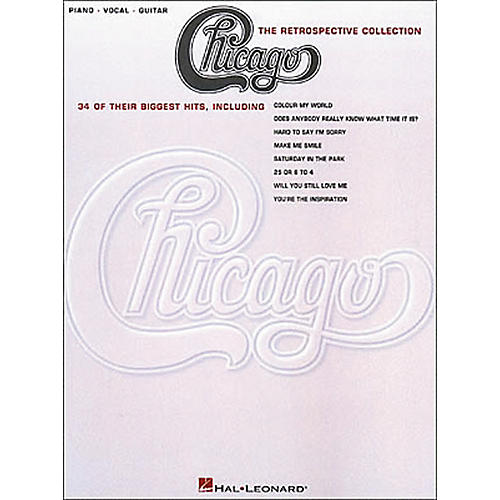Hal Leonard Chicago the Retrospective Collection Piano, Vocal, Guitar Book