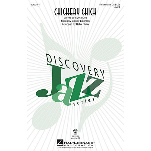 Hal Leonard Chickery Chick (Discovery Level 2) 3-Part Mixed arranged by Kirby Shaw