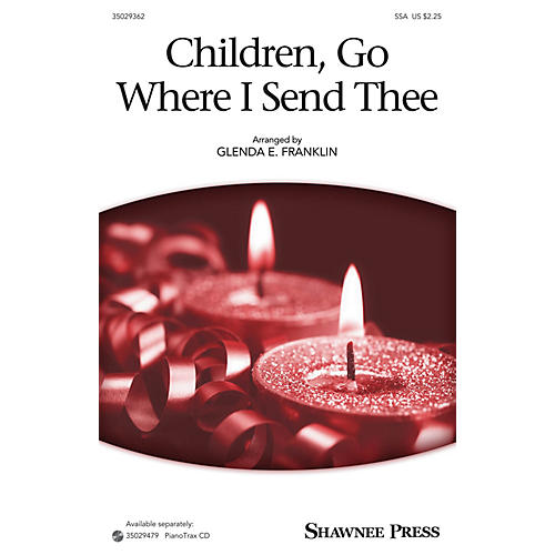 Shawnee Press Children, Go Where I Send Thee SSA arranged by Glenda E. Franklin-thumbnail